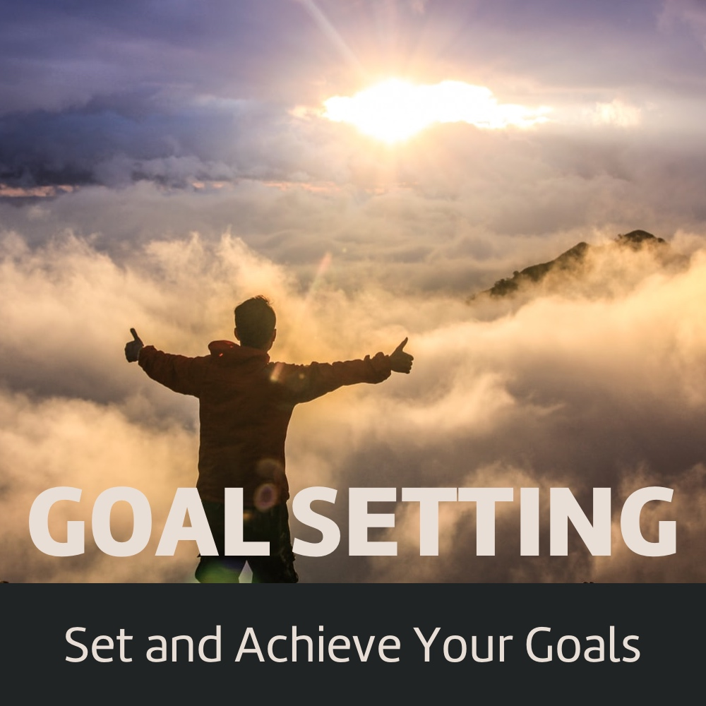 Learn goal setting & achieving the right way